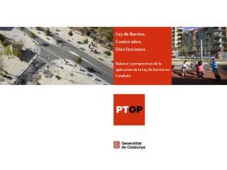 Ley de Barrios, Cuatro años, Diez lecciones Balance y perspectivas de la aplicación de la Ley de barrios en Cataluña