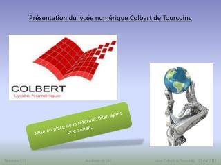 Présentation du lycée numérique Colbert de Tourcoing