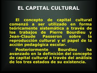 EL CAPITAL CULTURAL