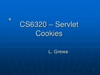 CS6320 – Servlet Cookies