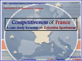 Competitiveness  of France A case study focusing on Columbia Sportswear