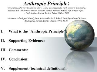 """What is the """"Anthropic Principle""""? II.Supporting Evidence: Comments: Conclusion: Supplement (technical definitions):"""