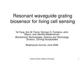 Resonant waveguide grating biosensor for living cell sensing