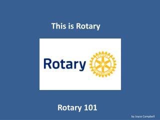 Rotary 101
