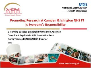 Promoting Research at Camden & Islington NHS FT  is Everyone's Responsibility