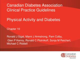 Canadian Diabetes Association Clinical Practice Guidelines Physical Activity and Diabetes