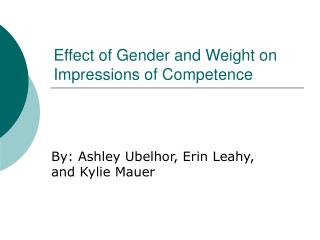 Effect of Gender and Weight on Impressions of Competence