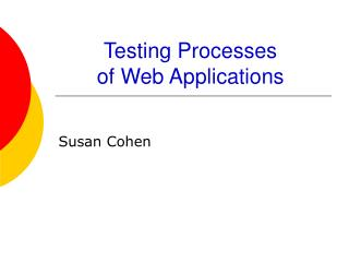 Testing Processes  of Web Applications