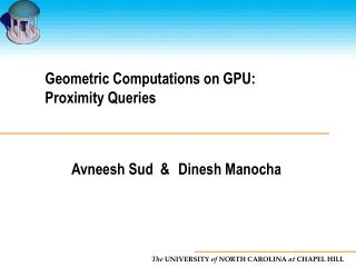 Geometric Computations on GPU: Proximity Queries