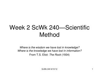 Week 2 ScWk 240—Scientific Method