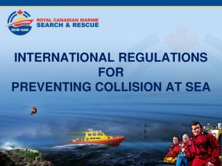 INTERNATIONAL REGULATIONS  FOR  PREVENTING COLLISION AT SEA