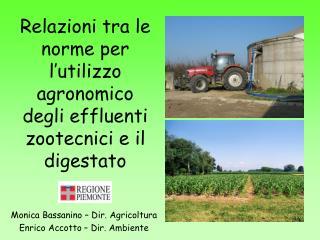 Relazioni tra le norme per l'utilizzo agronomico degli effluenti zootecnici e il digestato