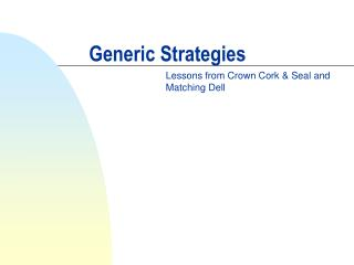 Generic Strategies