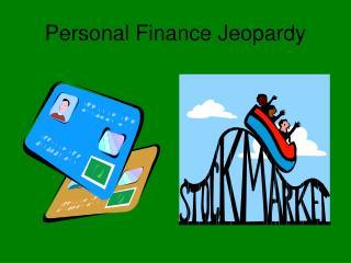 Personal Finance Jeopardy