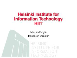 Helsinki Institute for Information Technology HIIT