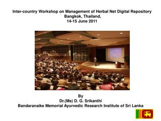 Inter-country Workshop on Management of Herbal Net Digital Repository  Bangkok, Thailand, 14-15 June 2011