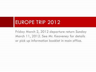 EUROPE TRIP 2012