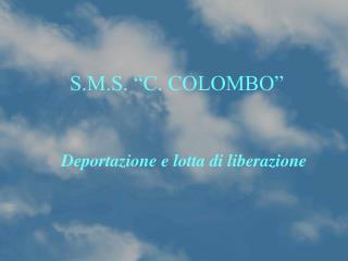 """S.M.S. """"C. COLOMBO"""""""