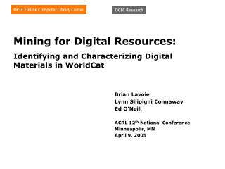 Mining for Digital Resources: Identifying and Characterizing Digital Materials in WorldCat