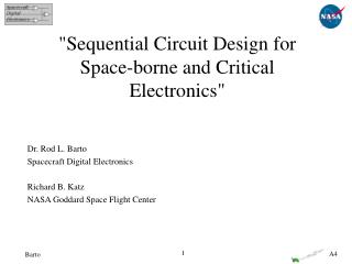 """""""Sequential Circuit Design for Space-borne and Critical Electronics"""""""