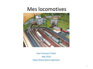 Mes locomotives