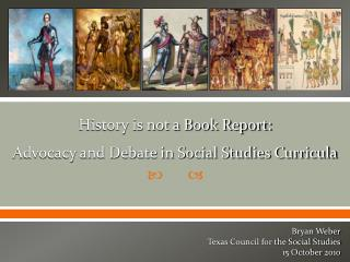 History is not a Book Report: Advocacy and Debate in Social Studies Curricula