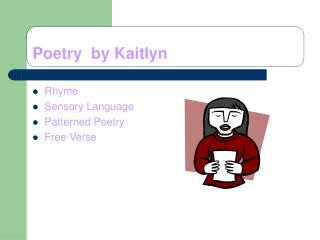 Poetry  by Kaitlyn