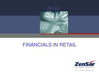 FINANCIALS IN RETAIL