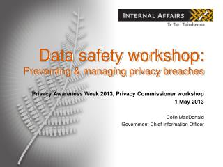 Data safety workshop: Preventing & managing privacy breaches