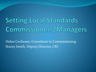 Setting Local Standards Commissioners/Managers
