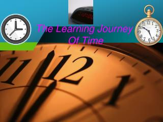 The Learning Journey  Of Time