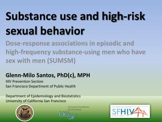 Substance use and high-risk sexual  behavior
