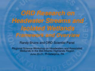 ORD Research on Headwater Streams and Isolated Wetlands Framework and Overview