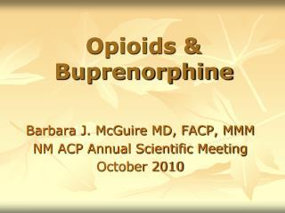 Opioids & Buprenorphine