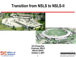 Transition from NSLS to NSLS-II