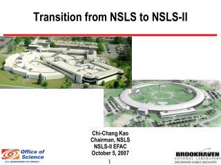 Transition from NSLS to NSLS-II