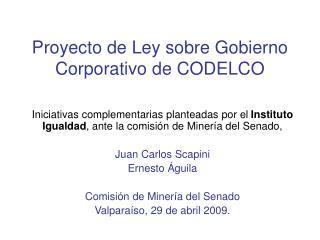 Proyecto de Ley sobre Gobierno Corporativo de CODELCO