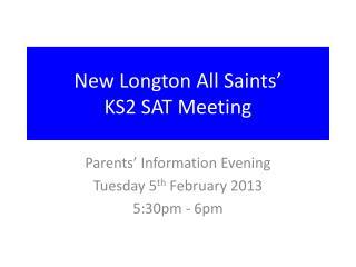 New Longton All Saints' KS2 SAT Meeting