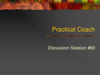 Practical Coach