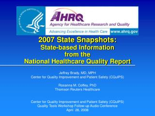 2007 State Snapshots: State-based Information  from the  National Healthcare Quality Report