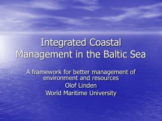 Integrated Coastal Management in the Baltic Sea