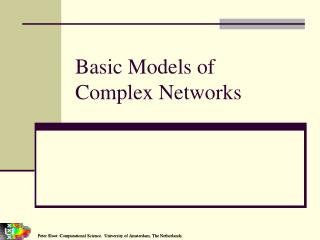 Basic Models of  Complex Networks