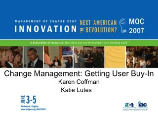 Change Management: Getting User Buy-In