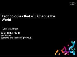 Technologies that will Change the World