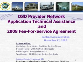 DSD Provider Network Application Technical Assistance and  2008 Fee-For-Service Agreement