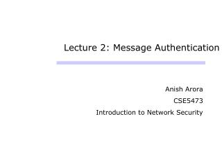 Lecture 2: Message Authentication