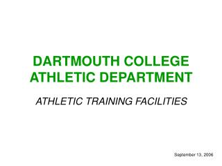 DARTMOUTH COLLEGE ATHLETIC DEPARTMENT