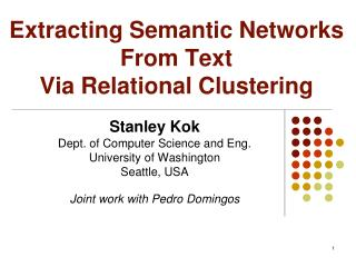 Extracting Semantic Networks From Text  Via Relational Clustering