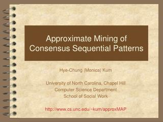 Approximate Mining of  Consensus Sequential Patterns