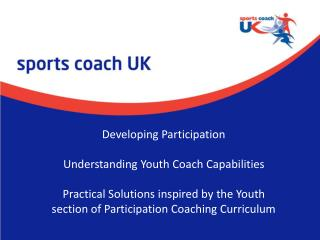 Developing Participation  Understanding Youth Coach Capabilities Practical Solutions inspired by the Youth section of P